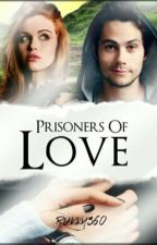 PRISONERS OF LOVE❤️❤️❤️ ON HOLD by Rukky360