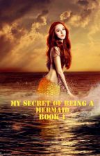 My Secrets of being a Mermaid by aizelapin