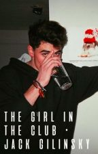 the girl in the club • jack gilinsky by heart-strings1