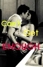 Can't get ENOUGH by KissAndTell14344