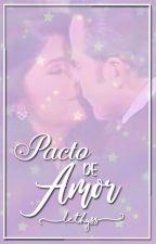 Pacto de Amor by LethydelCarmenGuCo