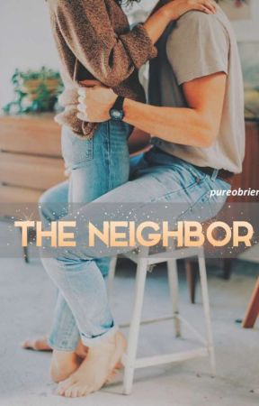 The Neighbor {S.M.} ✔ by beautyimagine