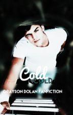 Cold | G.D ✔ by dolansonrie