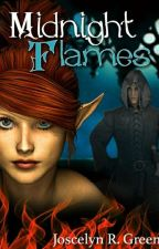 Midnight Flames (The Black Fire Chronicles Book One) by Kythrala