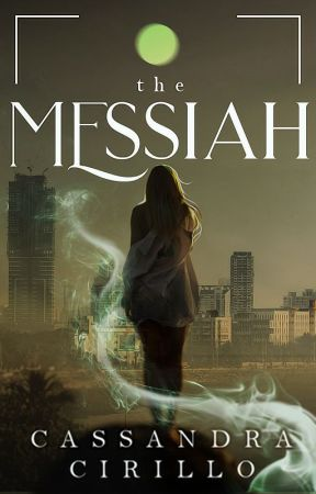 The Messiah [Book 1] [COMPLETED] by Christine_Carter