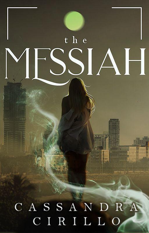 The Messiah [Book 1] [COMPLETED] [#WATTYS2016] by Christine_Carter