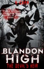 Blandon High: The Devil's Heir [On-Going] by Pinkie_Glimmer
