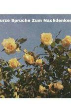 Kurze Sprüche zum Nachdenken 2 by Entchen2