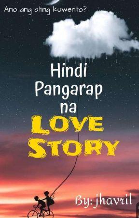 Hindi Pangarap na Love Story by jhavril