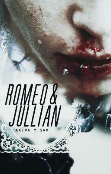 Romeo and Jullian (Boy x Boy) (On Hold) by Akira_Misaki