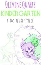 Olivine Quartz Kindergarten (Amedot Gemling AU) ✔ COMPLETED by 1-800-PERIDOT-TRASH