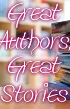 Great Authors, Great Stories by xOMitchYxO