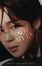 Not My Ex | Park Jimin  by bangtancy