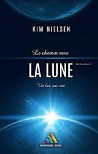 Le chemin vers la Lune - McNamara 2 by kimnielsen1331
