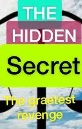 THE HIDDEN SECRET by nevarix_sms