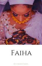 FAIHA by Ummeetarh_