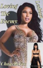 Loving The Enemy by ChanelleFox