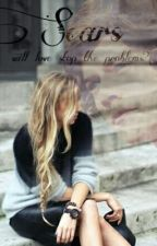 SCARS- Will love stop the problems? by charlytommo11