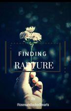 Finding Rapture by rosesandlockedhearts