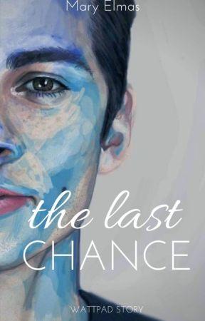 The Last Chance Prolog Wattpad