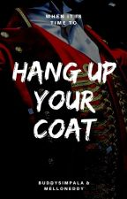 Hang Up Your Coat (Barlyle) by BuddysImpala
