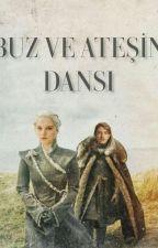 BUZ VE ATEŞİN DANSI  by SmyrnaThemis
