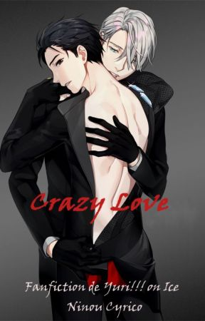 Crazy in Love - Fanfiction Yuri On Ice by Ninou_Cyrico