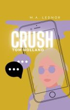 crush >> tom holland  by fishingforclout