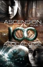 ASCENSION: BOOK 3- APOCALYPSE. by the_13th_clan