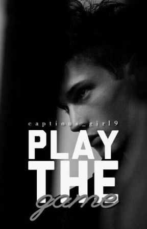 Play the Game by captious_girl9