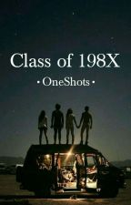 Class Of 198X •OneShots• by loser_face