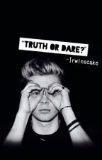 truth or dare? // lrh | EDITING | DO NOT READ by irwins_cake