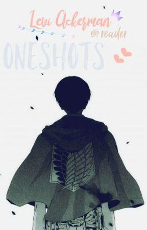 Levi x Reader Scenarios (ONE SHOTS) ☕ by moch1ms