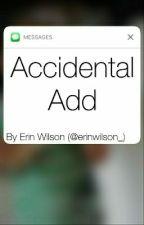 Accidental Add - A Buttercream Gang Fanfiction by erinwilson_