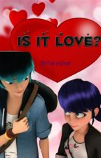 Is it Love? by Fairy4Ever