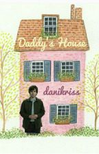 Daddy's House by danikriss