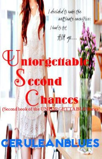 Unforgettable Second Chances (editing)