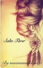 Salte Tårer (Thegoodgirlstoryaboutthebadboy) by snusmumrikken04
