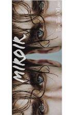 Miroir by TrueWordOfLove