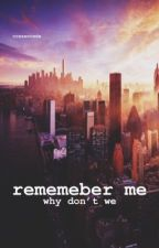 Remember Me | D.S by CresentWDW