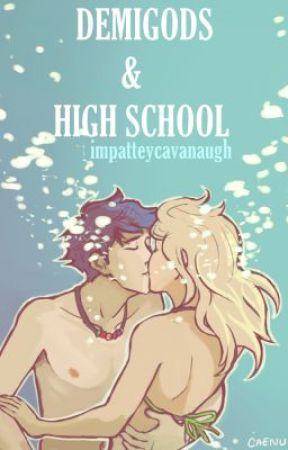 Percabeth: Demigods & High School 1 (REVISING) A Percy