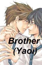 Brother (yaoi) by Vermithor