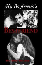 My Boyfriend's Best Friend  by mrs_mellie175