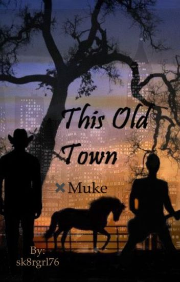This Old Town ✖️Muke