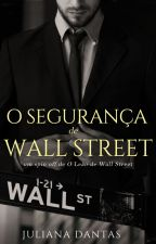 O segurança de Wall Street by Ju-Dantas