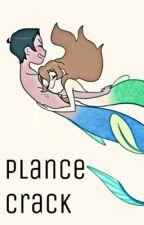 Plance Crack by Katlynn1224