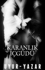 Karanlık İçgüdü by Seda--K