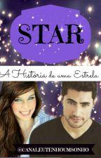 Star a História de uma estrela by EuTenhoumSonhoTV