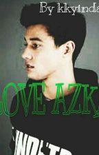 LOVE AZKA by kyaitna