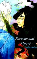 Forever and Always by ladycastle7